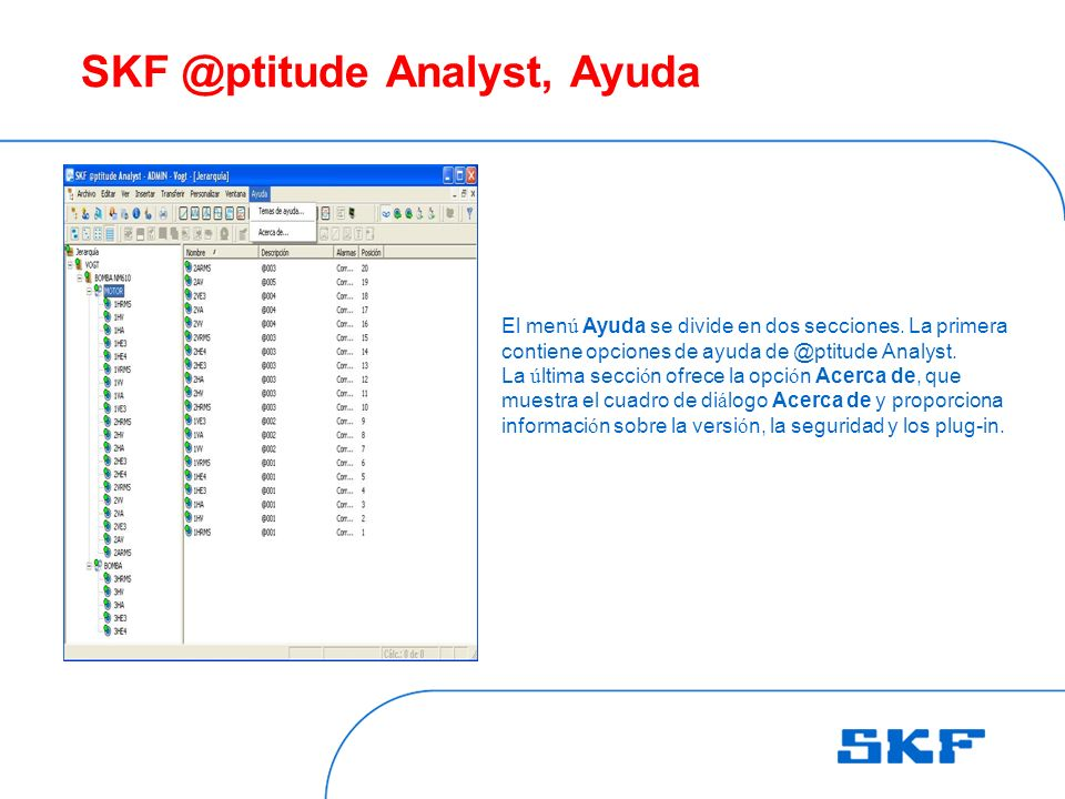 SKF @ptitude Analyst, Ayuda