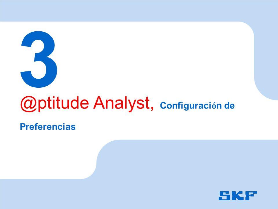 3 @ptitude Analyst, Configuración de Preferencias