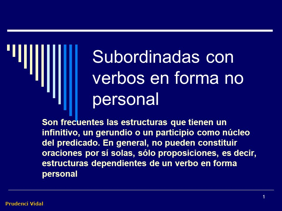 Subordinadas con verbos en forma no personal