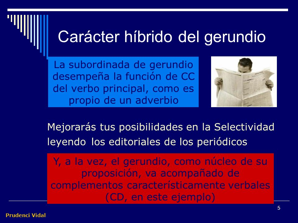 Carácter híbrido del gerundio