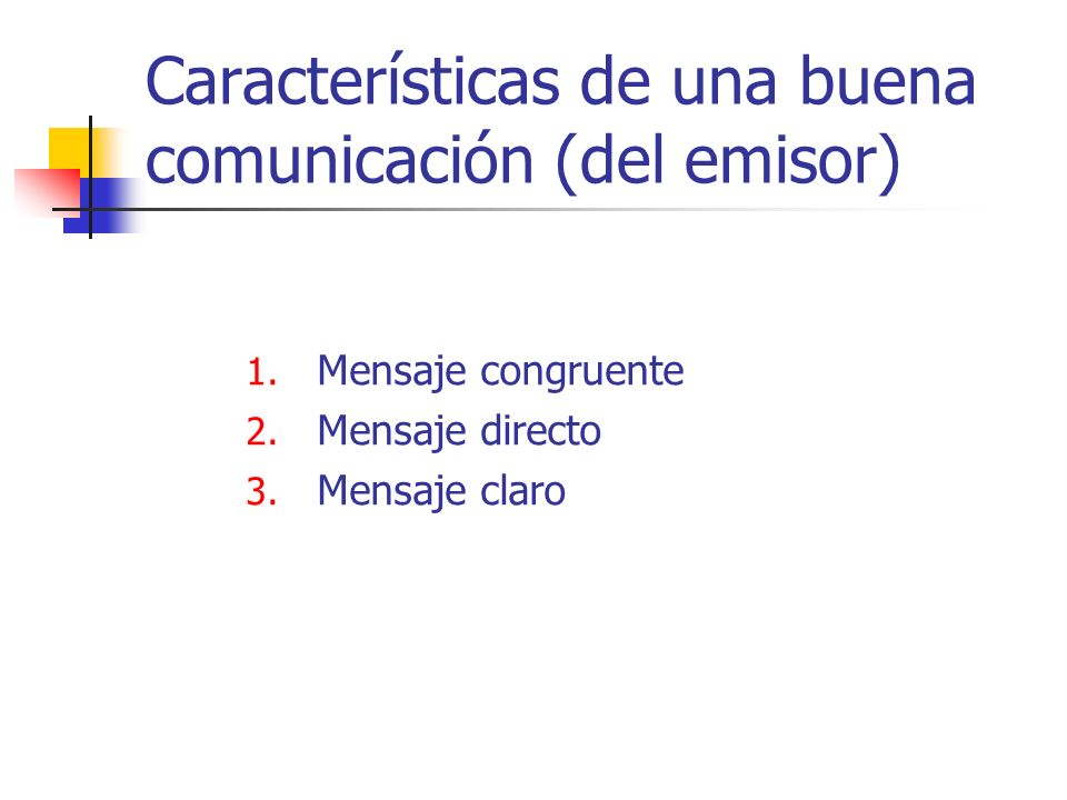 Características de una buena comunicación (del emisor)