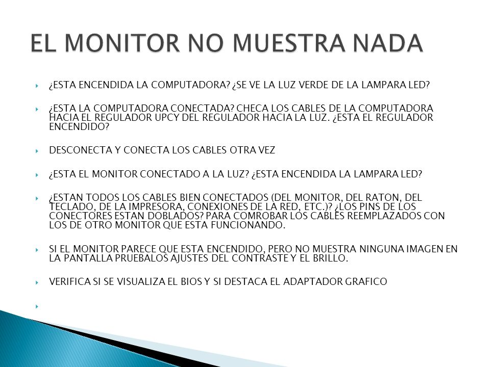 EL MONITOR NO MUESTRA NADA