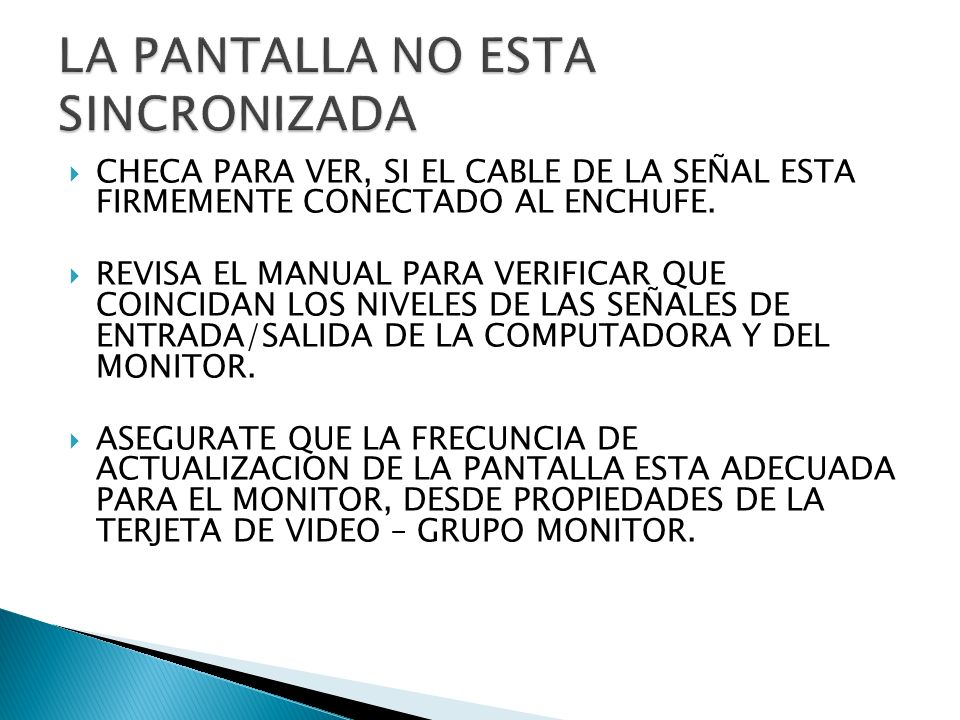 LA PANTALLA NO ESTA SINCRONIZADA