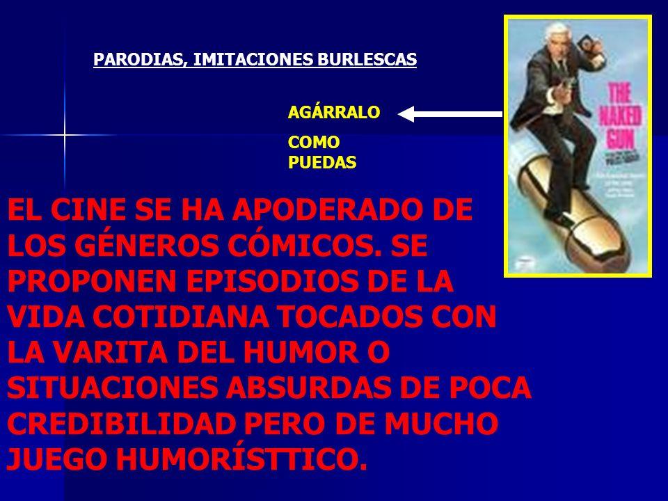 PARODIAS, IMITACIONES BURLESCAS