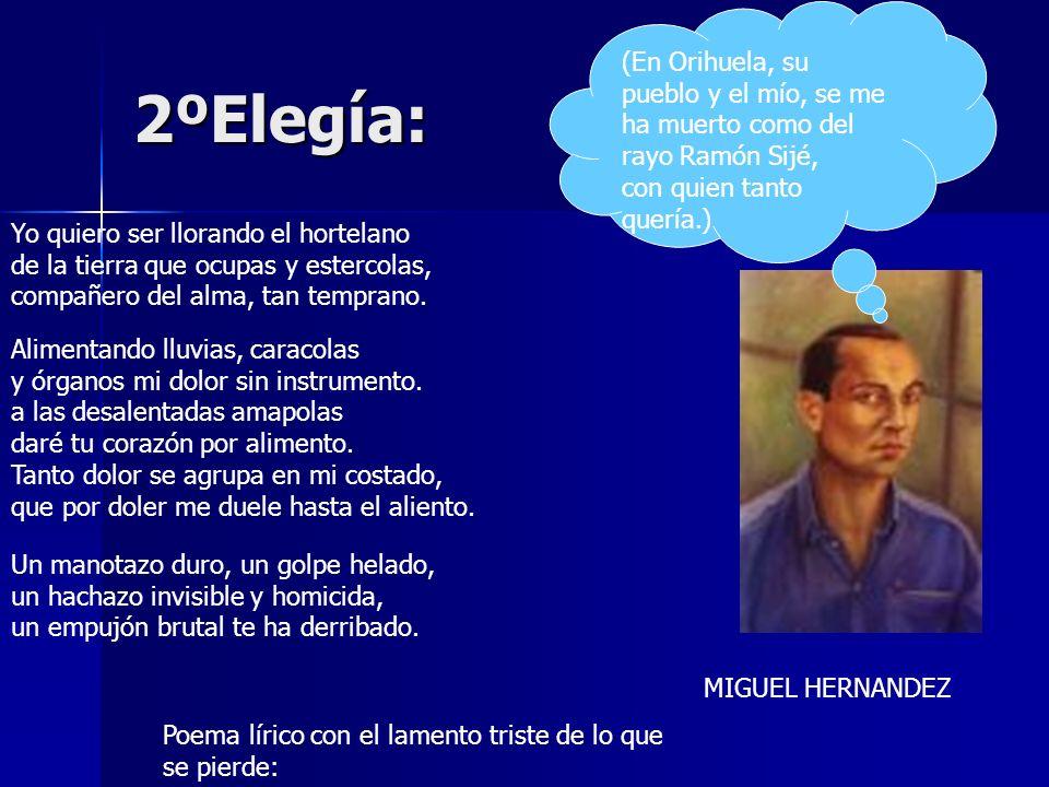 (En Orihuela, su pueblo y el mío, se me ha muerto como del rayo Ramón Sijé, con quien tanto quería.)