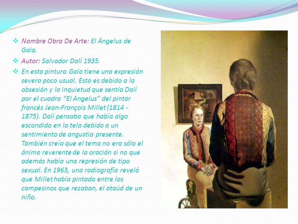 . Nombre Obra De Arte: El Ángelus de Gala. Autor: Salvador Dalí 1935.