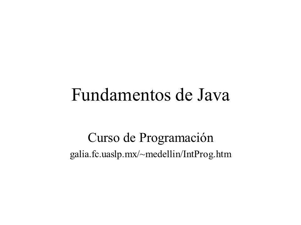 Curso de Programación galia.fc.uaslp.mx/~medellin/IntProg.htm