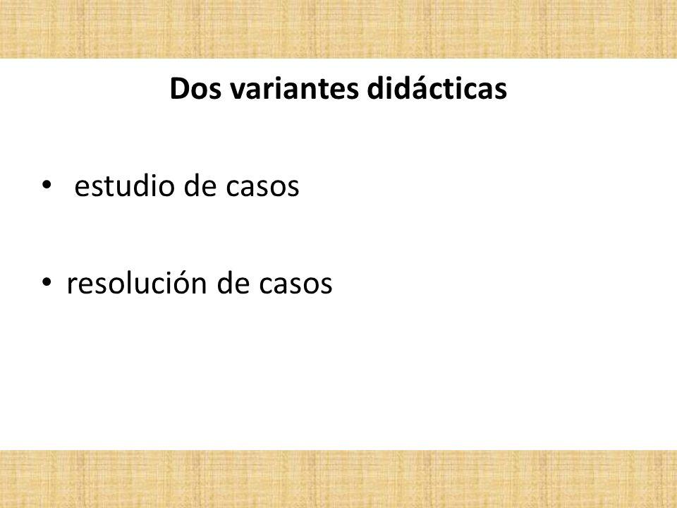 Dos variantes didácticas
