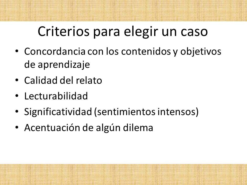 Criterios para elegir un caso