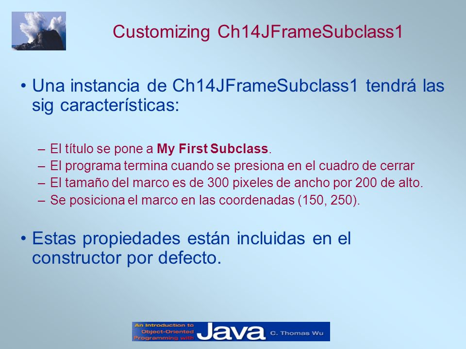 Customizing Ch14JFrameSubclass1
