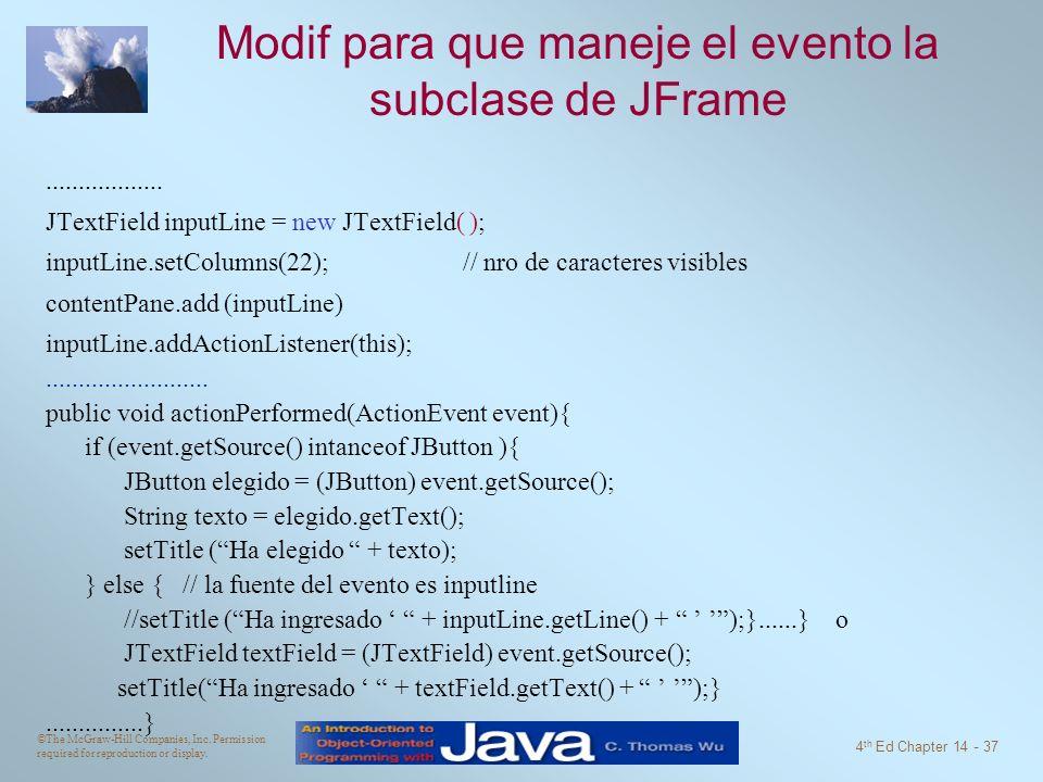 Modif para que maneje el evento la subclase de JFrame