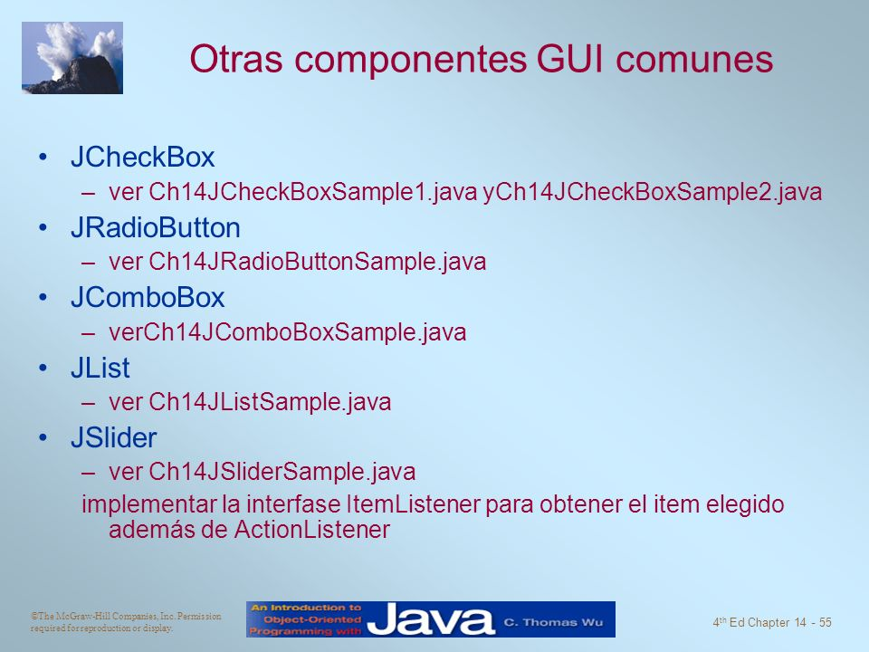 Otras componentes GUI comunes