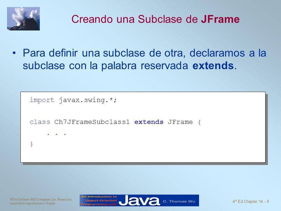 Creando una Subclase de JFrame