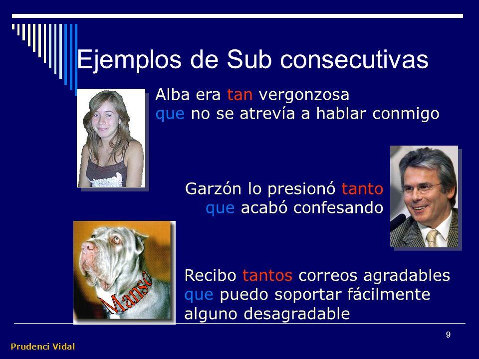 Ejemplos de Sub consecutivas