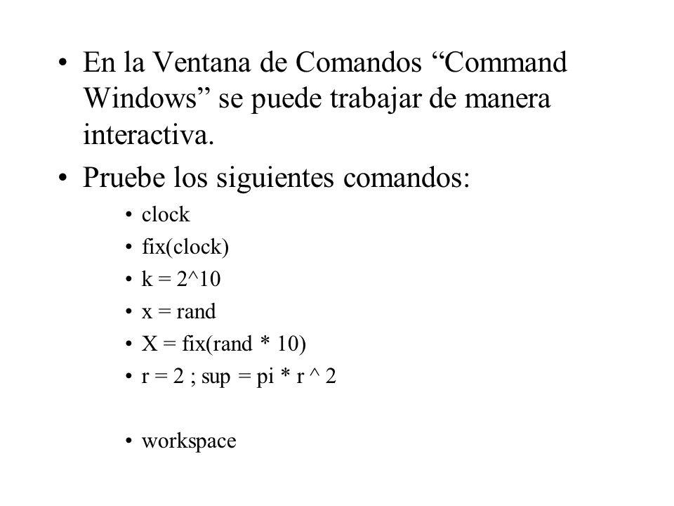 Pruebe los siguientes comandos: