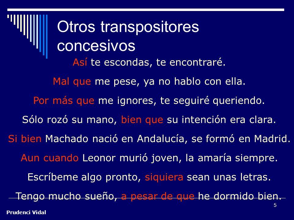 Otros transpositores concesivos