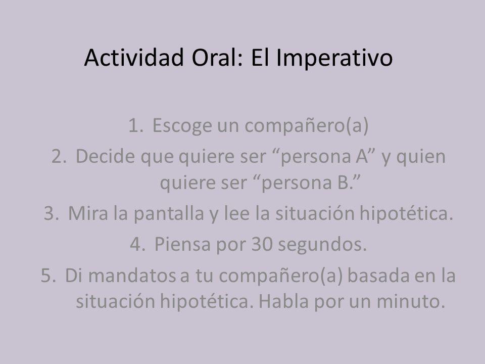 Actividad Oral: El Imperativo