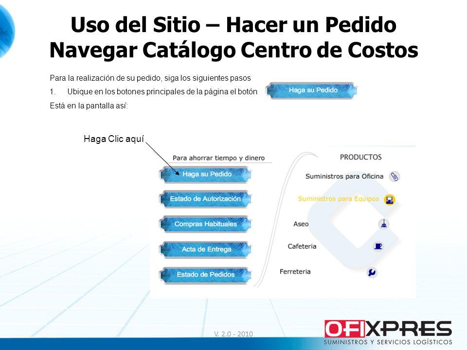 Uso del Sitio – Hacer un Pedido Navegar Catálogo Centro de Costos