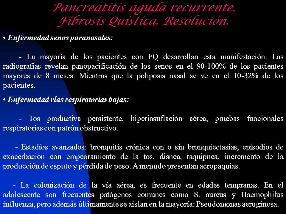 Pancreatitis aguda recurrente. Fibrosis Quística. Resolución.