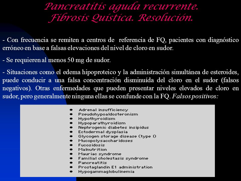 Pancreatitis aguda recurrente. Fibrosis Quística. Resolución.