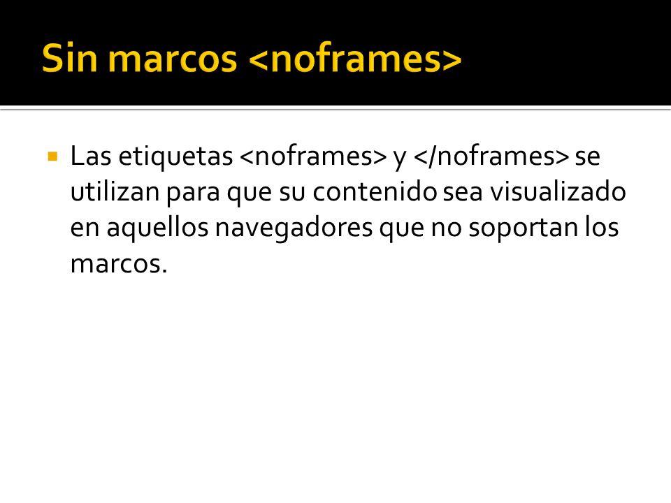 Sin marcos <noframes>