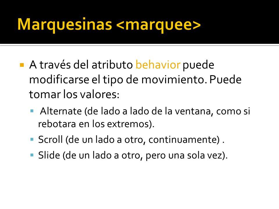 Marquesinas <marquee>