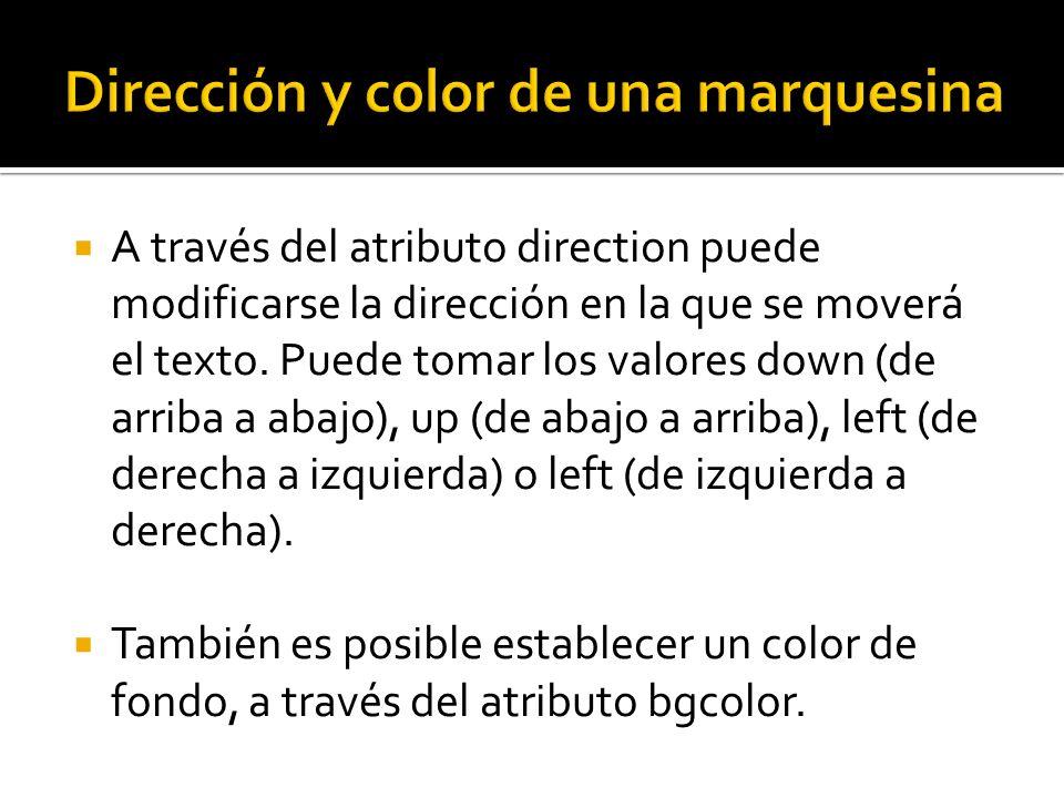 Dirección y color de una marquesina