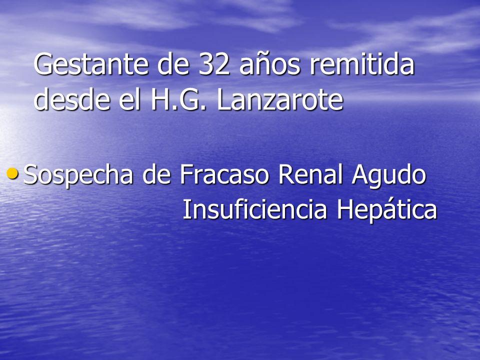 Gestante de 32 años remitida desde el H.G. Lanzarote
