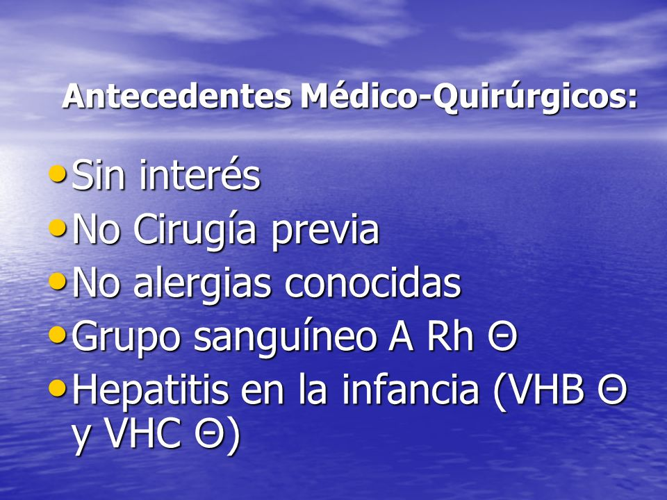 Antecedentes Médico-Quirúrgicos: