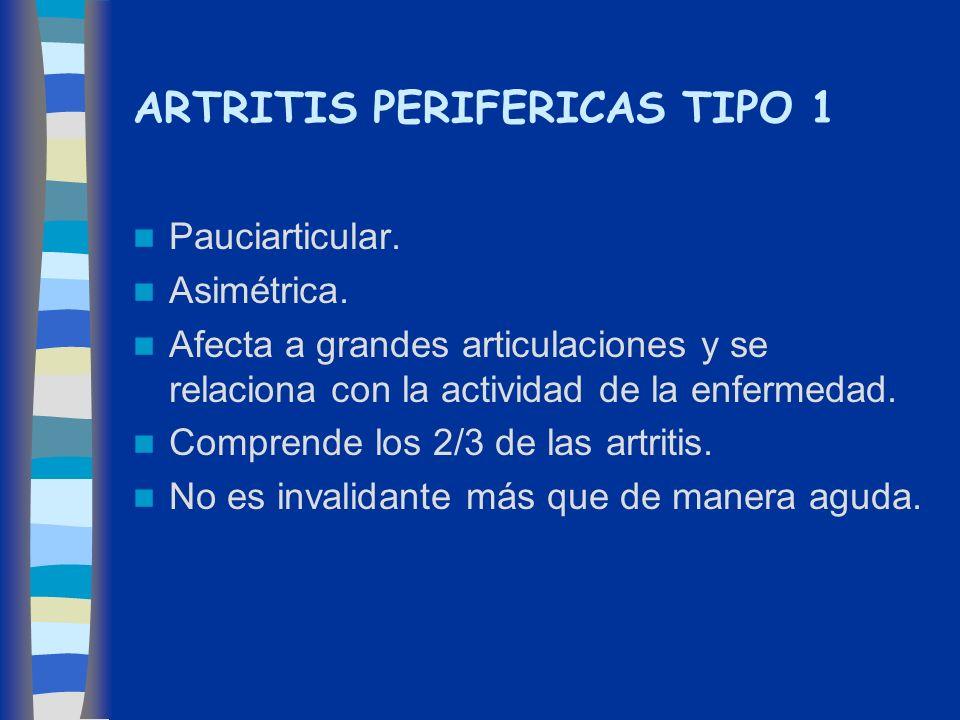 ARTRITIS PERIFERICAS TIPO 1