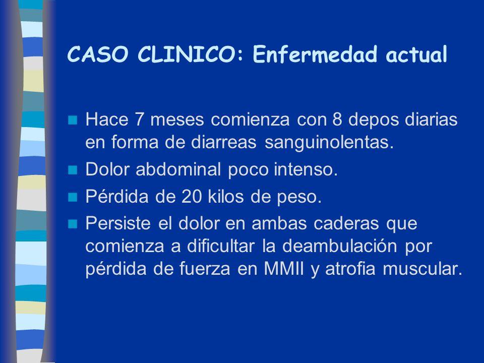 CASO CLINICO: Enfermedad actual