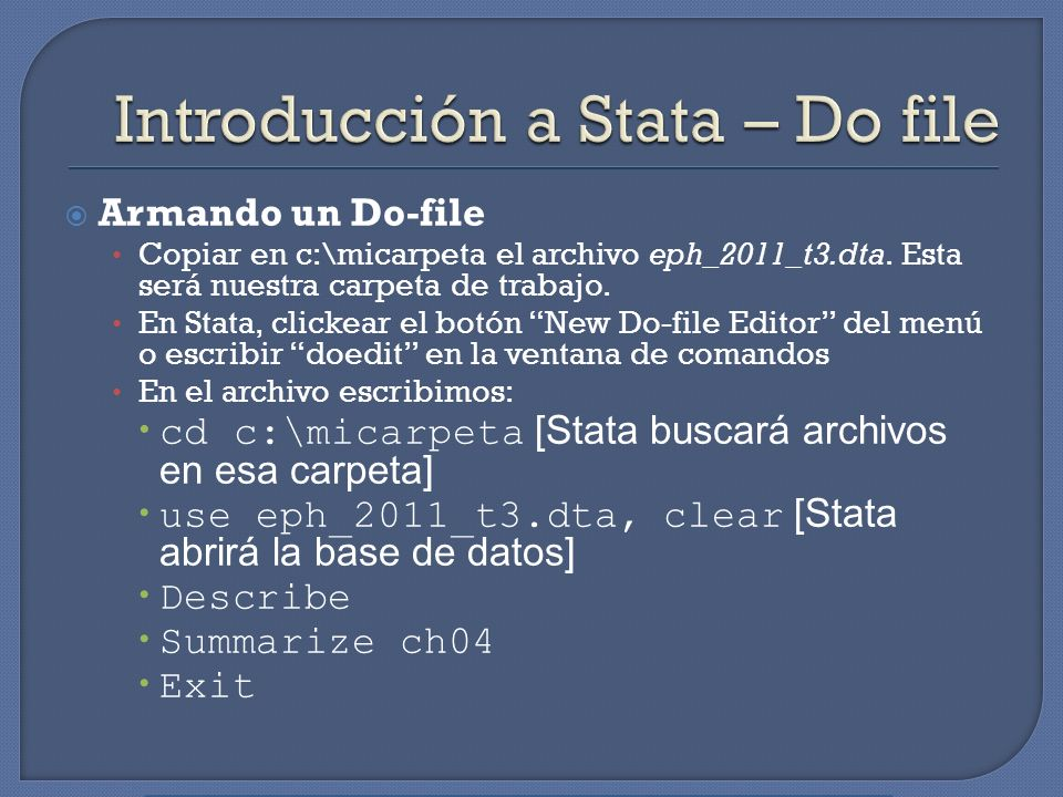 Introducción a Stata – Do file