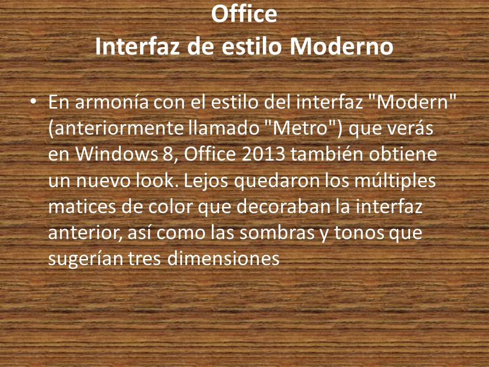 Office Interfaz de estilo Moderno