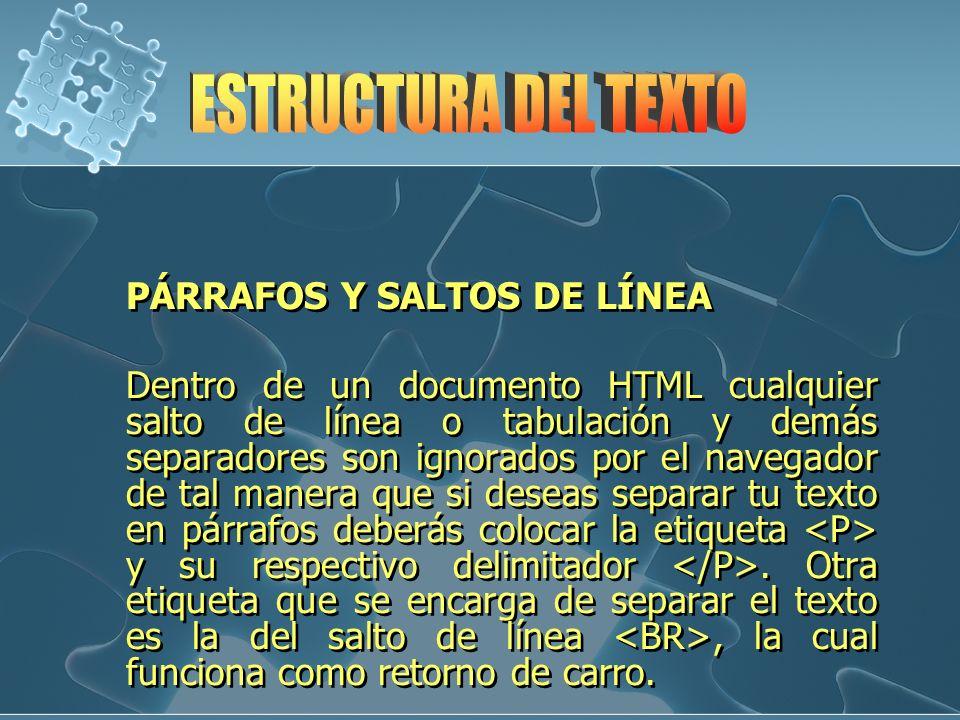 ESTRUCTURA DEL TEXTO PÁRRAFOS Y SALTOS DE LÍNEA