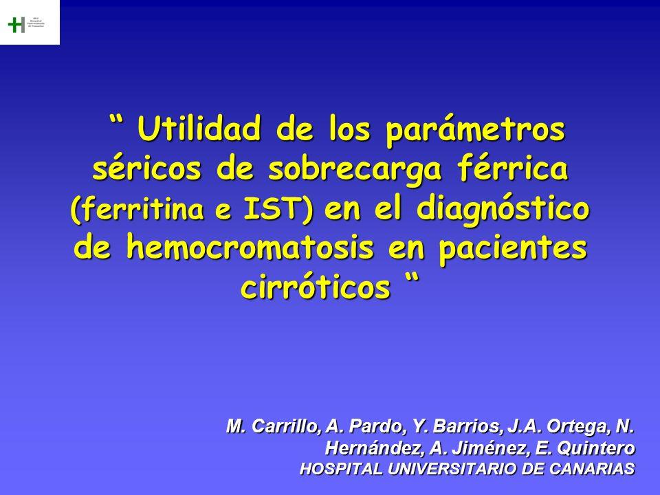 Utilidad de los parámetros séricos de sobrecarga férrica (ferritina e IST) en el diagnóstico de hemocromatosis en pacientes cirróticos