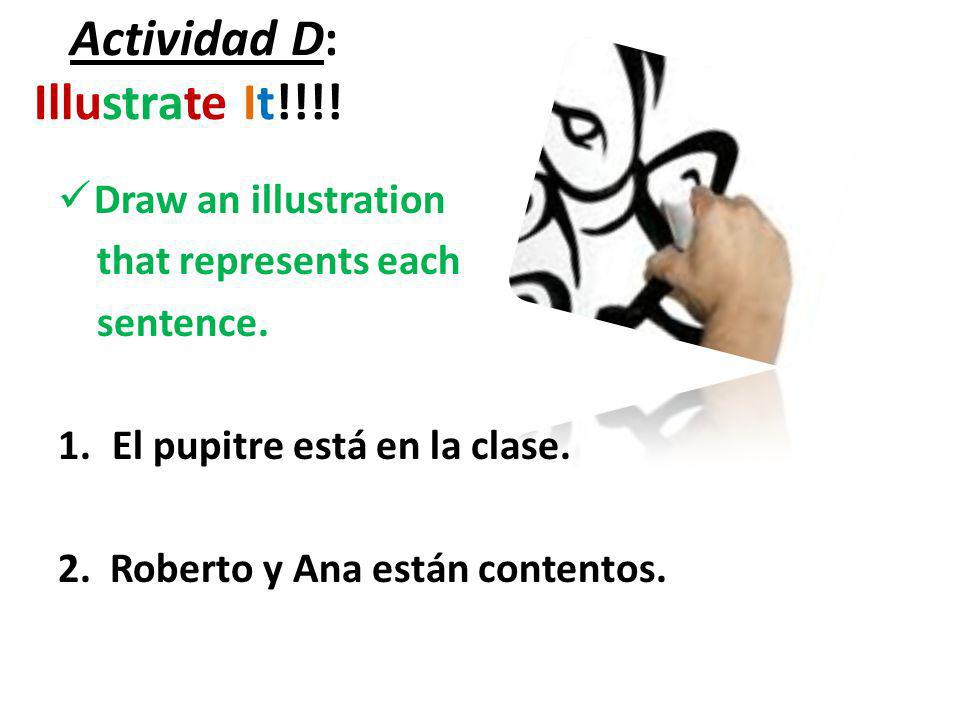 Actividad D: Illustrate It!!!!