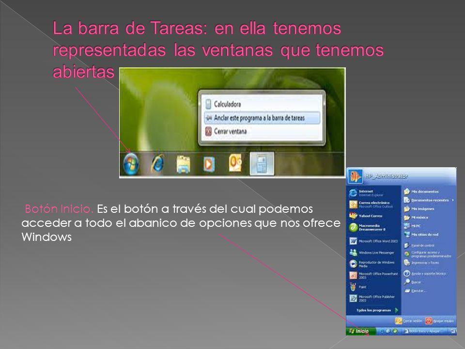 La barra de Tareas: en ella tenemos representadas las ventanas que tenemos abiertas