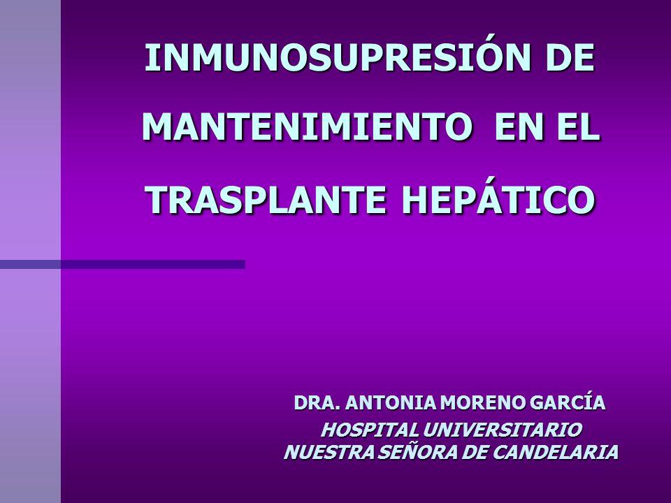 INMUNOSUPRESIÓN DE MANTENIMIENTO EN EL TRASPLANTE HEPÁTICO