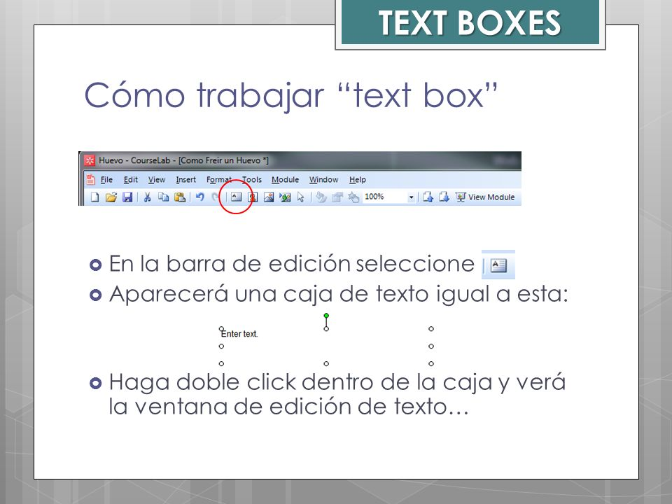 Cómo trabajar text box