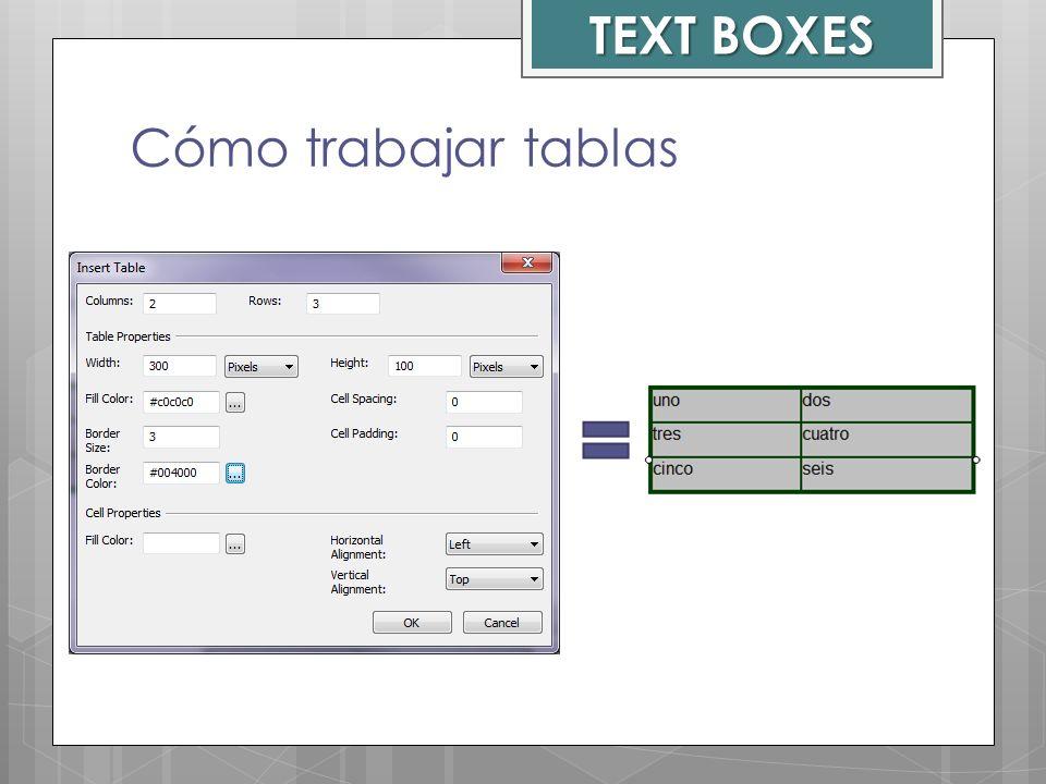 TEXT BOXES Cómo trabajar tablas