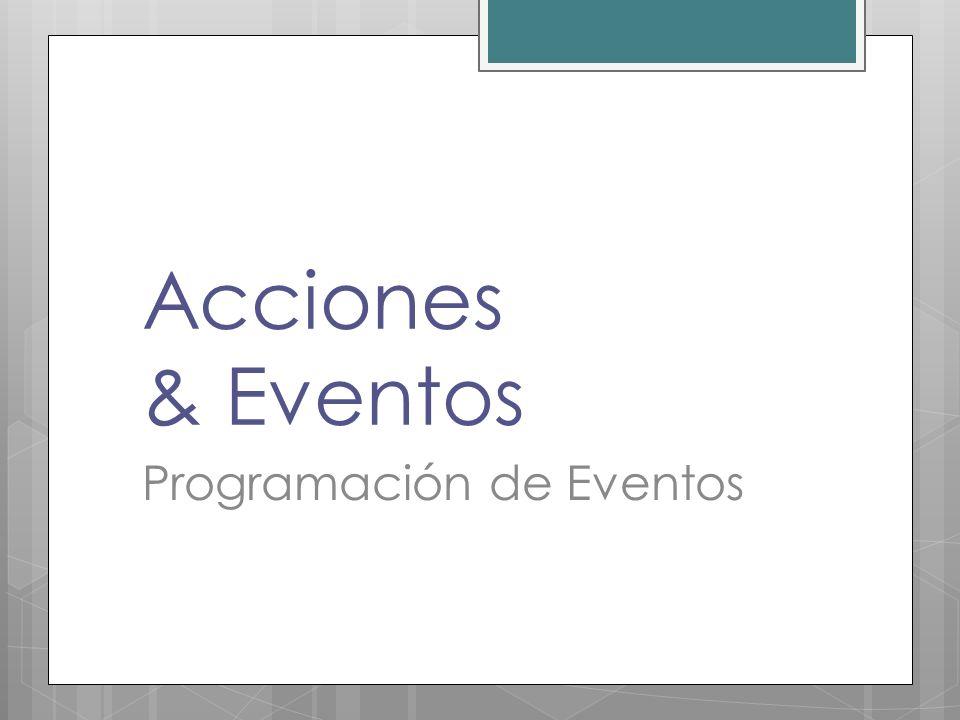 Acciones & Eventos Programación de Eventos