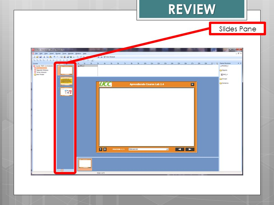 REVIEW Slides Pane Course Lab Window