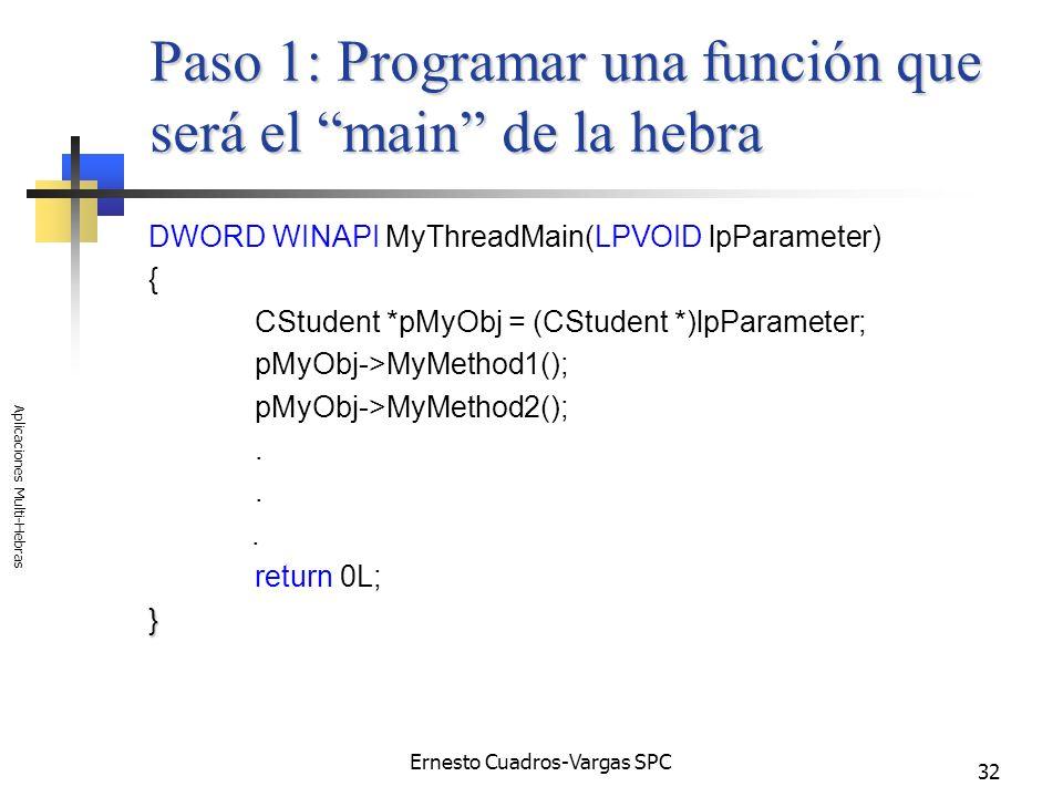 Paso 1: Programar una función que será el main de la hebra