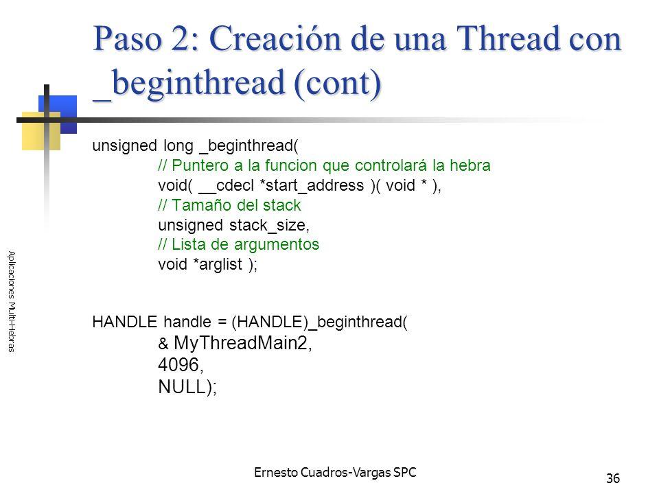 Paso 2: Creación de una Thread con _beginthread (cont)
