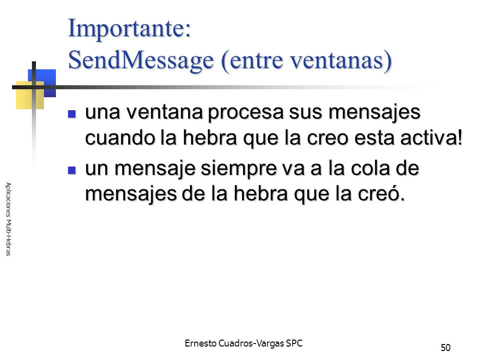 Importante: SendMessage (entre ventanas)