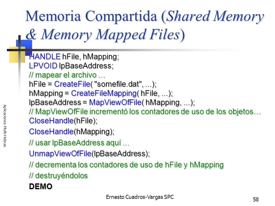 Memoria Compartida (Shared Memory & Memory Mapped Files)
