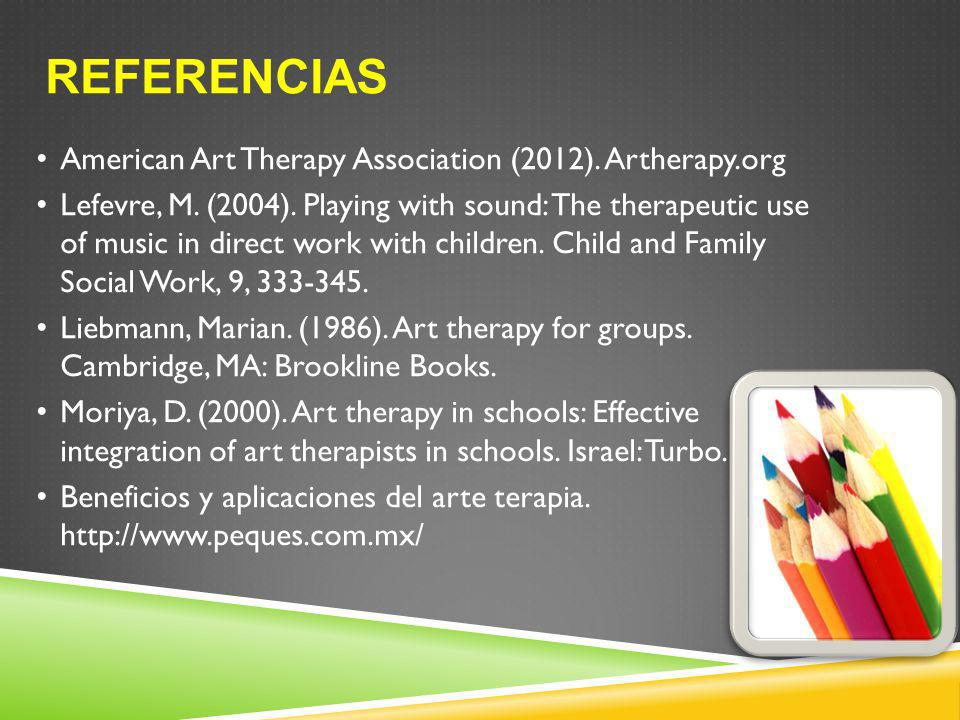 Referencias American Art Therapy Association (2012). Artherapy.org