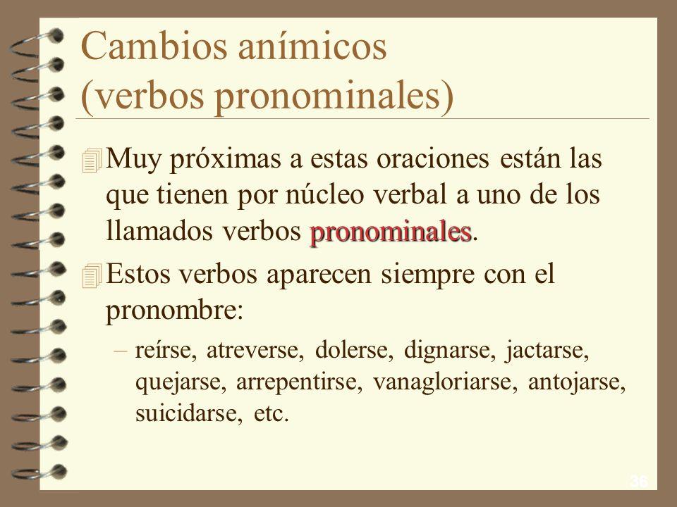 Cambios anímicos (verbos pronominales)