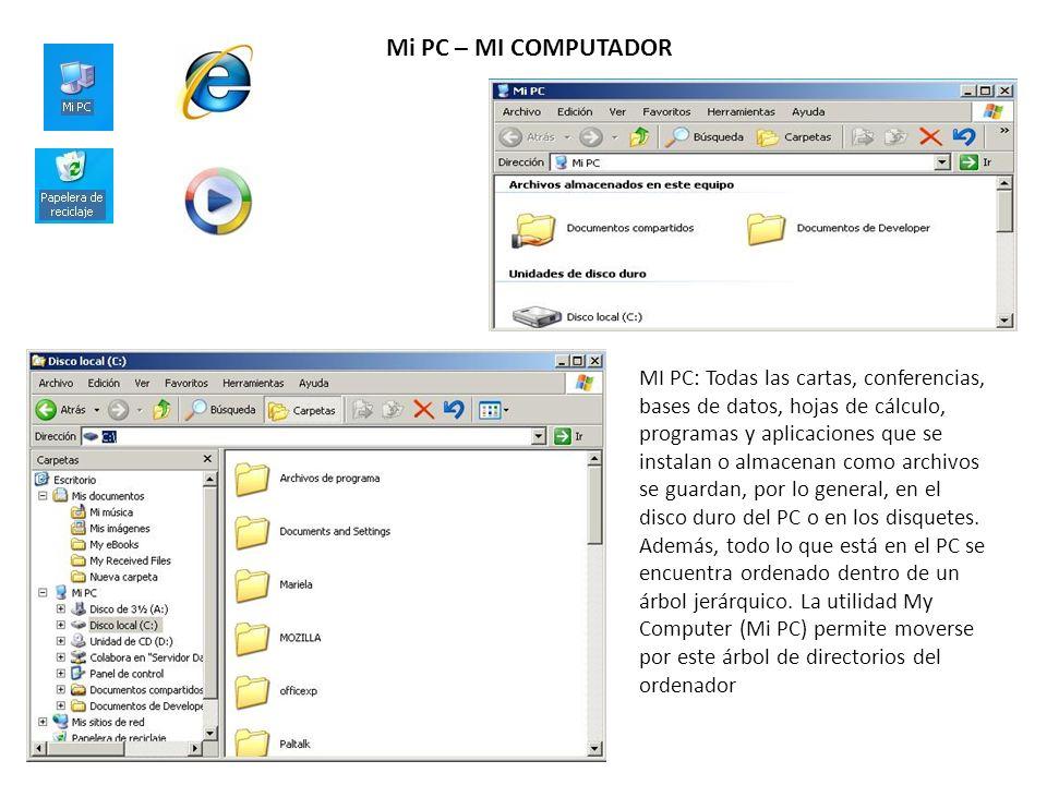 Mi PC – MI COMPUTADOR