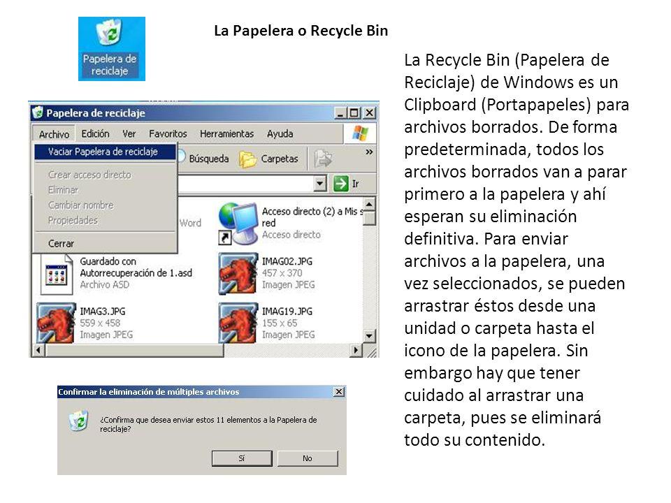 La Papelera o Recycle Bin